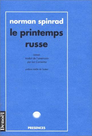 Le printemps russe par Norman Spinrad