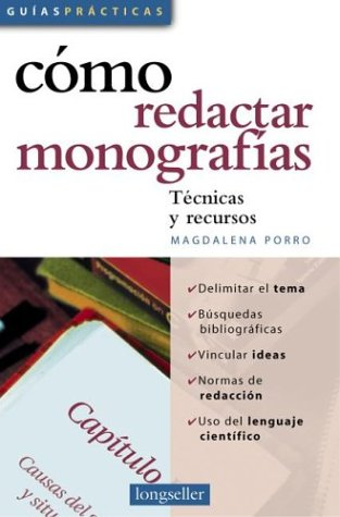 Como redactar monografias/As Writing Monographs por Magdalena Porro