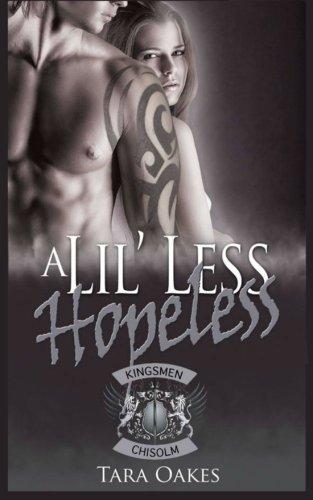 A Lil' Less Hopeless: Volume 3 (The Kingsmen MC)