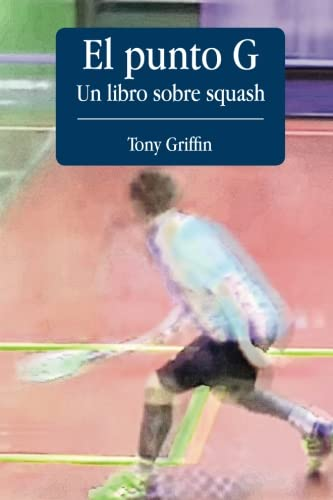 El Punto G, Un libro de squash