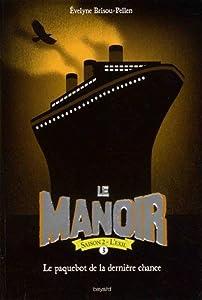 """Afficher """"Le manoir : saison 2 : l'exil Le manoir"""""""