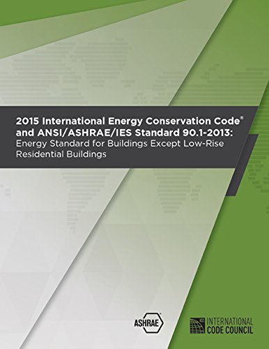 2015 International Energy Conservation Code with Ashrae Standard