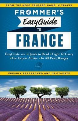 [Frommer's Easyguide to France 2015] (By: Margie Rynn) [published: December, 2014]