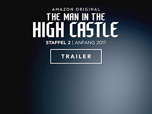 The Man in the High Castle - Zusammenfassung von Staffel 1 (1 Am Zweiten)