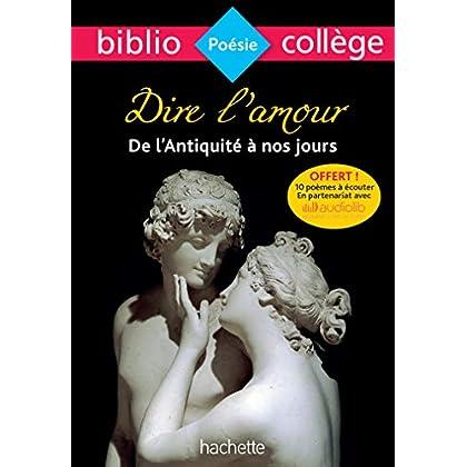 Bibliocollège - Dire l'amour de l'Antiquité à nos jours: nº91