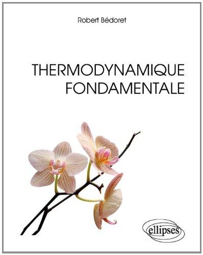 Thermodynamique Fondamentale Cours et Problèmes Résolus