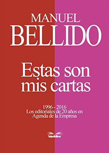 Estas son mis cartas: 1996-2016 Los editoriales de 20 años en Agenda...