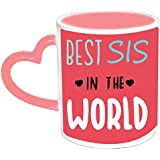 AmourChoco Best Sis In The World Quote Designer Pink Heart Handle Ceramic Mug 325 Ml For Sister