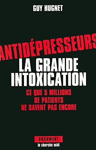 Antidepresseurs : la grande intoxication