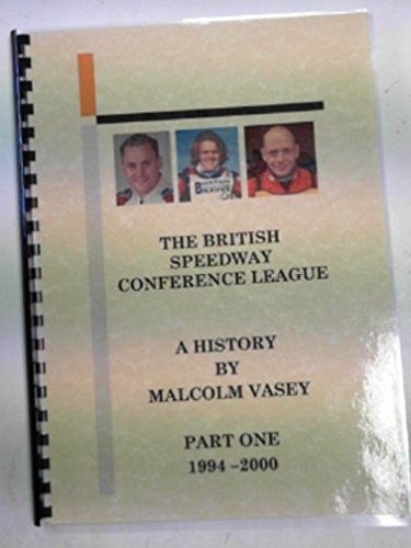 The British Speedway Conference League, a history, part one 1994 - 2000
