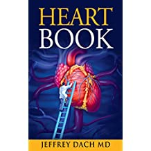 Heart Book: How to Keep Your Heart Healthy (English Edition)