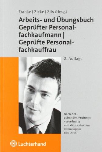 Arbeits- und Übungsbuch zum geprüften Personalfachkaufmann