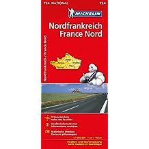 Michelin Frankreich Nord: Straßen- und Tourismuskarte (MICHELIN Nationalkarten)