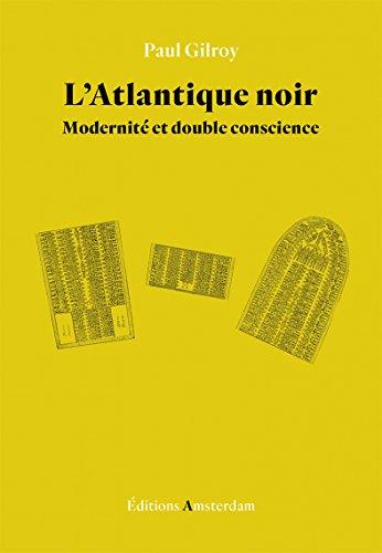 latlantique-noir-modernite-et-double-conscience