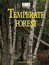 Temperate Forest (Biomes of the World) by Elizabeth Kaplan (1995-09-01)