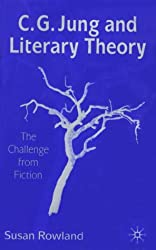 C. G. Jung and Literary Theory: The Challenge from Fiction