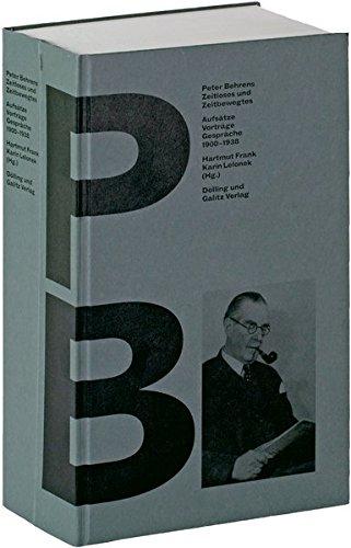 Peter Behrens »Zeitloses und Zeitbewegtes«: Aufsätze, Vorträge, Gespräche 1900-1938 (Schriftenreihe des Hamburgischen Architekturarchivs) Buch-Cover