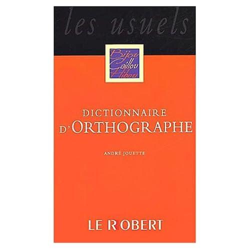 Dictionnaire d'orthographe poche