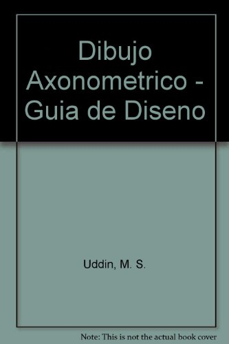 Dibujo Axonometrico - Guia de Diseno