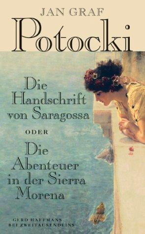 Die Handschrift von Saragossa. Oder Die Abenteuer in der Sierra Morena (Livre en allemand) par Jan Graf Potocki