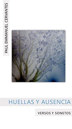 Huellas y ausencia por Paul Emmanuel Cervantes Bobadilla