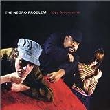 Songtexte von The Negro Problem - Joys & Concerns