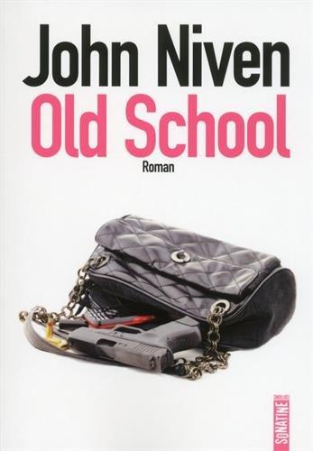 Buchseite und Rezensionen zu 'Old school (Französische Sprache)' von John Niven