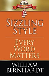 Sizzling Style: Every Word Matters: Volume 5 (Red Sneaker Writers Book Series)