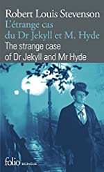 L'Étrange cas du Dr Jekyll et M. Hyde/The strange case of Dr Jekyll and Mr Hyde de Robert Louis Stevenson