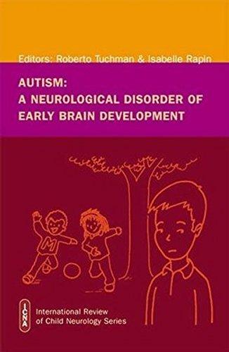 Autism: A Neurological Disorder of Early Brain Development (2006-06-09)