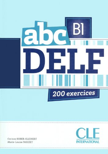 ABC Delf. B1. Con CD Audio. Per le Scuole superiori