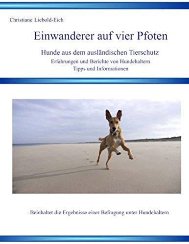 Einwanderer auf vier Pfoten: Hunde aus dem ausländischen Tierschutz