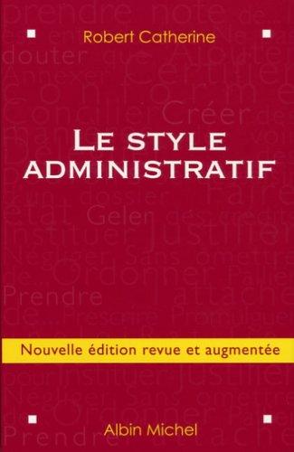 Le style administratif par Robert Catherine