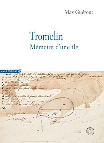 Tromelin - Mémoire d'une île par Max Guerout