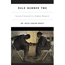 Rule Number Two: Lessons I Learned in a Combat Hospital (English Edition)