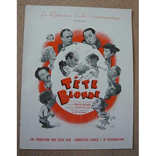 Dossier de presse de Tête blonde (1949) 24 cm x 31 cm, 8 p – Film de Maurice Cam avec Denise Grey, Jules Berry, etc. – Photos N&B - résumé du scénario – Bon état.