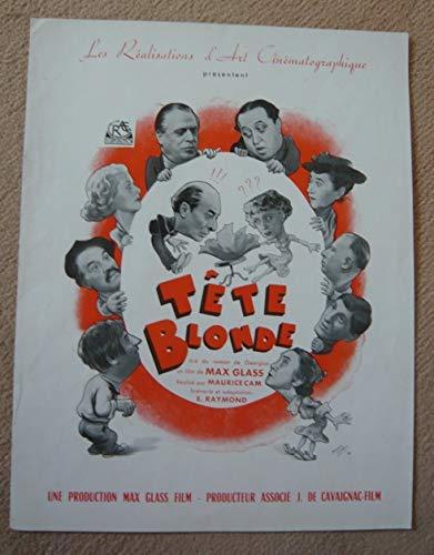 Dossier de presse de Tête blonde (1949) 24 cm x 31 cm, 8 p – Film de Maurice Cam avec Denise Grey, Jules Berry, etc. – Photos N&B - résumé du scénario – Bon état. par Maurice Cam