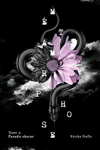 Métamorphose, Tome 2 : Paradis obscur