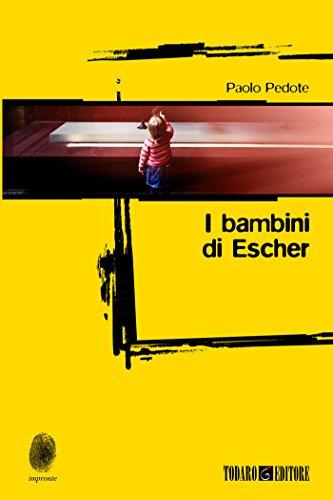 Paolo Pedote - I bambini di Escher (2017)