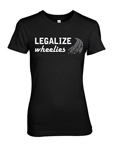 Legalize Wheelies Bike Biker Motorcycle Damen T-Shirt Schwarz