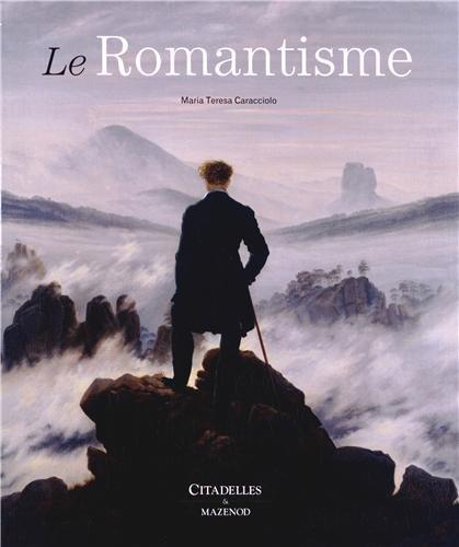 Le romantisme par Maria Teresa Caracciolo