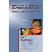 Manual de oftalmología del Wills Eye Institute. Diagnóstico y tratamiento
