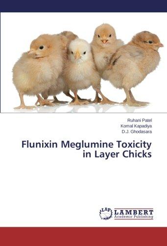 Flunixin Meglumine Toxicity in Layer Chicks por Patel Ruhani