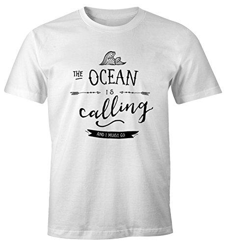 Herren T-Shirt the Ocean is calling and ja must go Sailing Surfing Meer Strand Ozean Moonworks® Weiß
