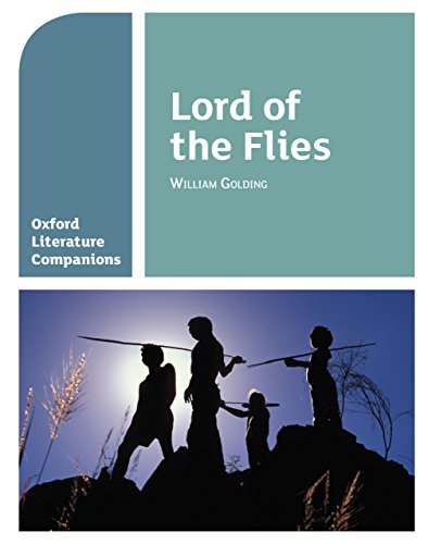 Oxford Literature Companions: Lord of the Flies (English Edition)