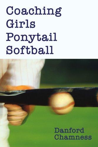 Coaching Girls Ponytail Softball por Danford Chamness
