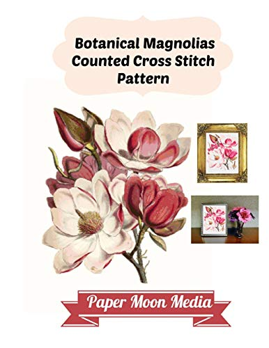 Botanical Magnolias Counted Cross Stitch Pattern -