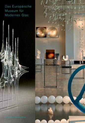eum für Modernes Glas: Ein Rundgang durch die Sammlung (Museumsstück) ()