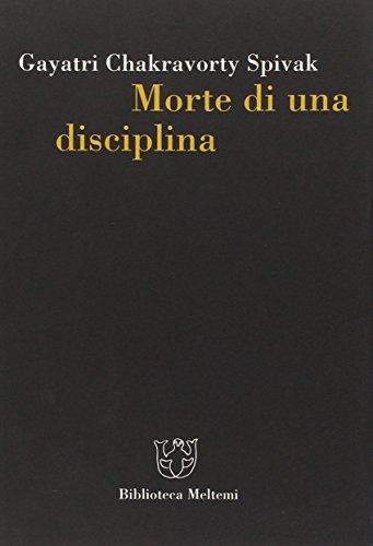 Morte di una disciplina (Biblioteca) por Gayatri Chakravorty Spivak