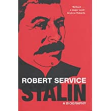 Stalin: A Biography by Robert Service (2004-10-15)